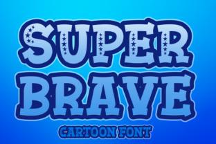 super-brave-font